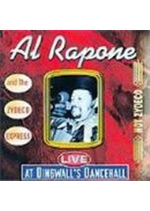Al Rapone & His Zydeco Expressmen - Live At Dingwalls