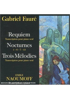 Fauré: Requiem (transcribed for piano solo); Piano works