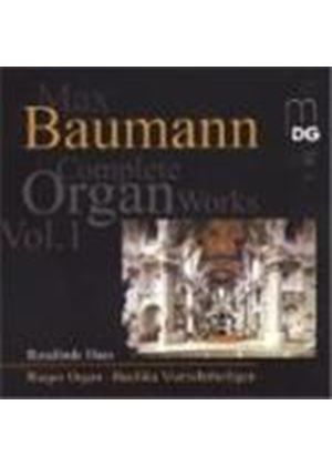 Baumann: Complete Organ Works, Vol. 1