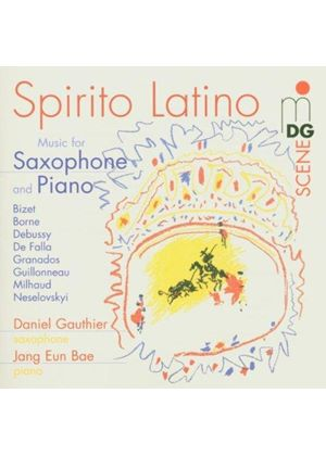 VARIOUS COMPOSERS - Spirito Latino - Music For Saxophone And Piano (Gauthier)