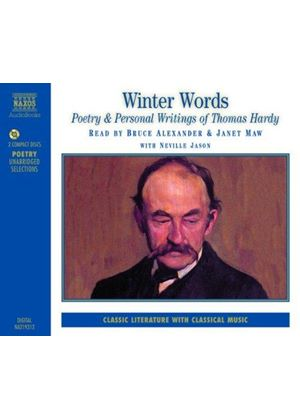 Winter Words - Poetry & Writings of Thomas Hardy
