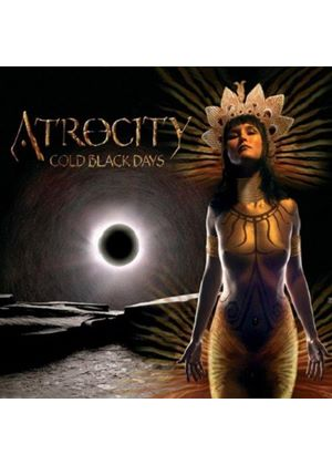 Atrocity - Cold Black Days