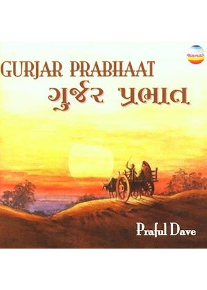 Praful Dave - Gurjar Prabhaat