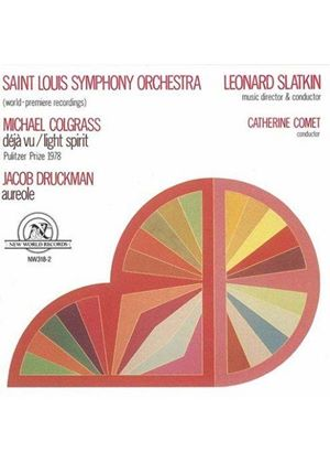 Druckman/Colgrass - Aureole, Deja Vu, Light Spirit (St Louis SO, Slatkin)