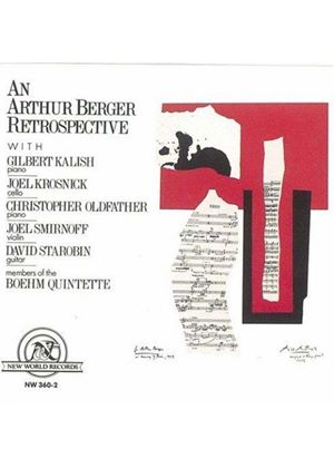 Arthur Berger - Chamber Works (Kalish, Oldfather, Krosnick)