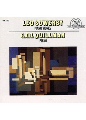 Leo Sowerby - Piano Works (Quillman)