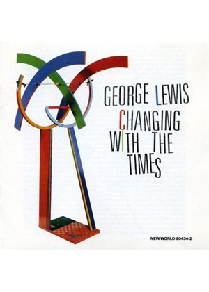 George Lewis - Changing With The Times (Lewis)