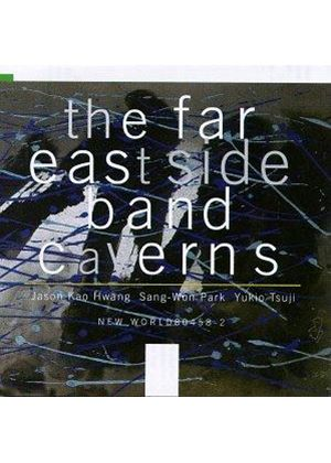 Jason Hwang - Caverns: The Music Of Jason Hwang (Far East Side Band)