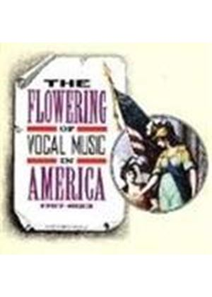 The Flowering of Vocal Music in America - 1767-1823