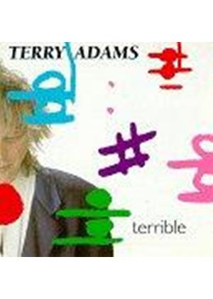 Terry Adams - Terrible