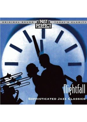 Various Artists - Nightfall (Sophisticated Jazz Classics)