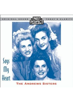 Andrews Sisters - Says My Heart