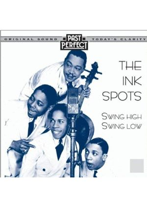 Ink Spots (The) - Swing High Swing Low