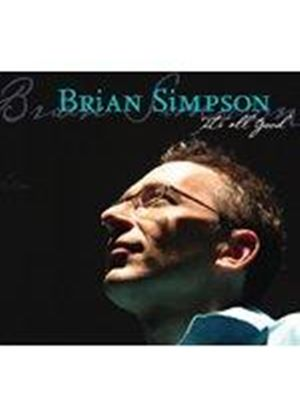 Brian Simpson - It's All Good