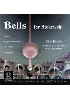 VARIOUS COMPOSERS - Bells For Stokowski (University Of Texas Wind Ensemble)