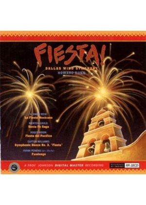 VARIOUS COMPOSERS - Fiesta (Dunn, Dallas Wind Symphony)