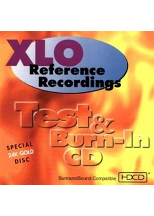 XLO Reference Recordings Test & Burn In - XLO Reference Recordings Test & Burn In CD