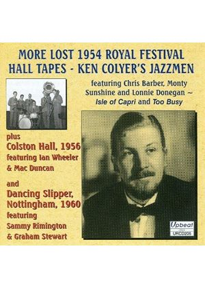 Ken Colyer Jazzmen (The) - More Lost 1954 Royal Festival Hall Tapes