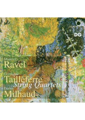 Milhaud; Ravel; Tailleferre: Chamber Works