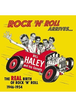 Bill Haley - Rock 'N' Roll Arrives (+BOOK/The Real Birth of Rock 'N' Roll 1946-1954)
