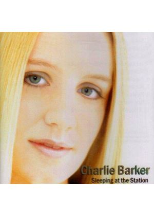 Charlie Barker - Sleeping At The Station