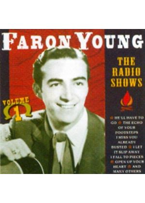 Faron Young - The Radio Shows - Vol. 1