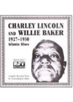 Charley Lincoln & Willie Baker - Charley Lincoln And Willie Baker 1927-1930