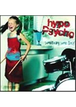 Hypo Psycho - Somebody Someday