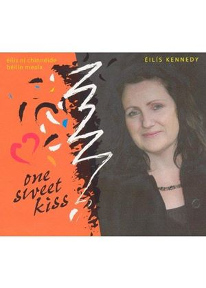 Eilis Kennedy - One Sweet Kiss