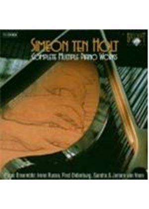 ten Holt: Complete Multiple Piano Works