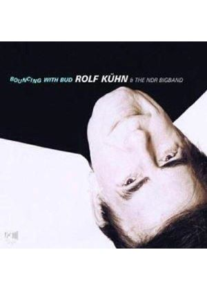 Rolf Kuhn - Bouncing With Bud