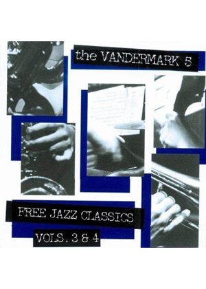 Vandermark 5 (The) - Free Jazz Classics Vol.3 & 4
