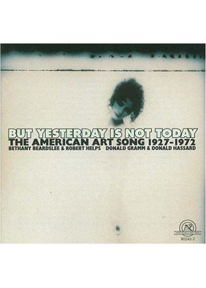 But Yesterday is not Today: American Art Song