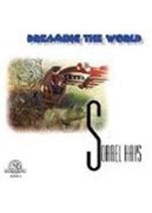 Sorrel Hays: Dreaming the World