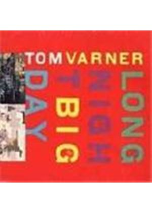 Tom Varner - Long Night Big Day