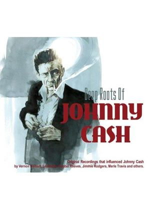 Various Artists - Deep Roots Of Johnny Cash, The