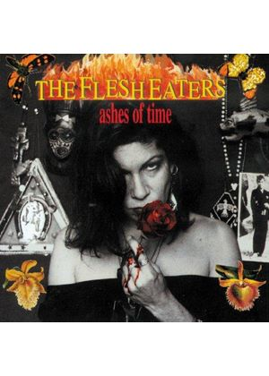 The Flesheaters - Ashes Of Time