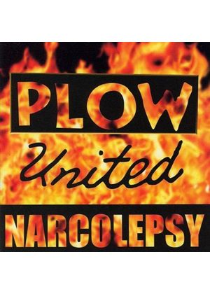 Plow United - Narcolepsy [Remastered]