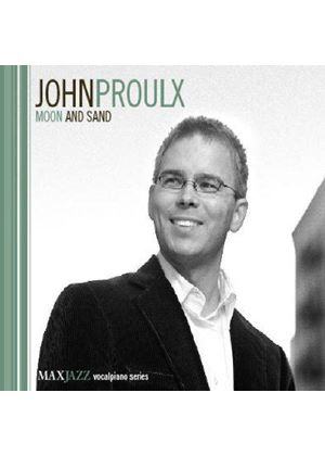 JOHN PROULX - Moon And Sand