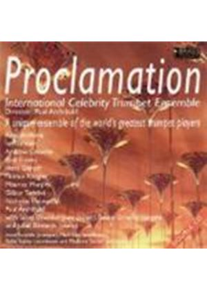 Proclamation - International Celebrity Trumpet Ensemble