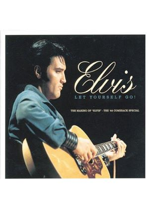 Elvis Presley - LET YOURSELF GO