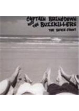 Captain Bringdown & The Buzzkillers - Beach Front, The
