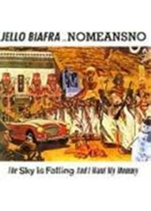 Jello Biafra - Sky Is Falling, The
