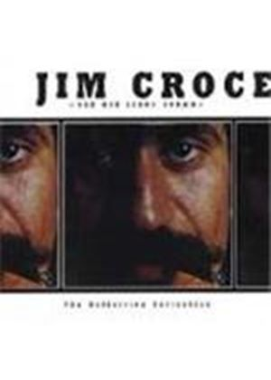 Jim Croce - Bad Boy Leroy Brown (The Definitive Collection)