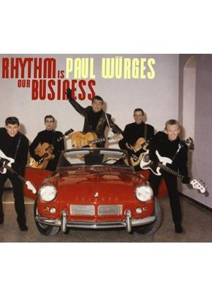 Paul Wuerges - Rhythm Is Our Business [Digipak]