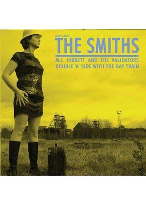 M J HIBBETT & VALIDATORS - LESSON OF THE SMITHS/GAY TRAIN