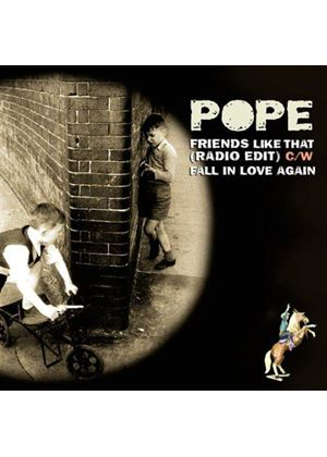 Pope - FRIENDS LIKE THAT
