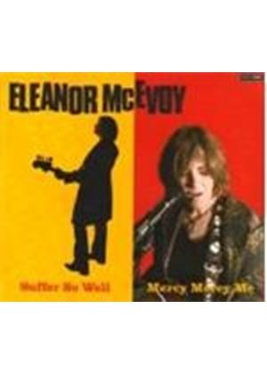 Eleanor McEvoy - SUFFER SO WELL MERCY MERCY ME