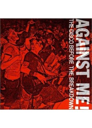 Against Me - DISCO BEFORE THE BREAKDOWN