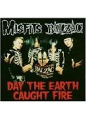 MISFITS/BALZAG - DAY THE EARTH CAUGHT FIRE